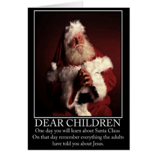 Funny atheist Santa Greeting Cards