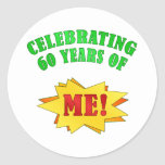 Funny Attitude 60th Birthday Gifts Classic Round Sticker