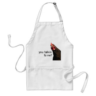 Funny Attitude Chicken - you talkin to me? Adult Apron