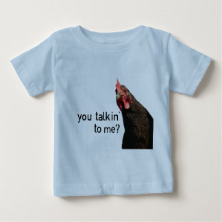 Funny Attitude Chicken - you talkin to me? Baby T-Shirt