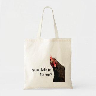 Funny Attitude Chicken - you talkin to me? Tote Bags