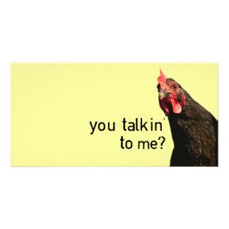 Funny Attitude Chicken - you talkin to me? Card