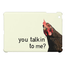 Funny Attitude Chicken - you talkin to me? Case For The iPad Mini