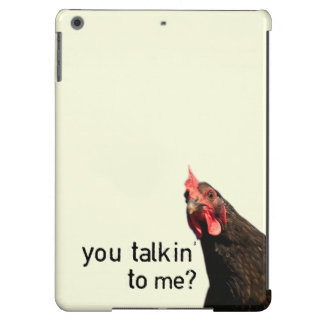 Funny Attitude Chicken - you talkin to me? iPad Air Cover