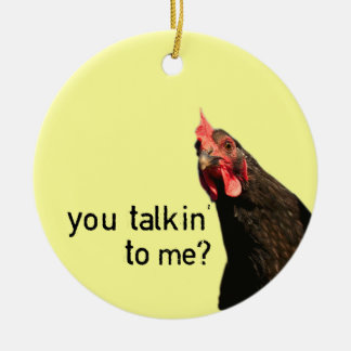 Funny Attitude Chicken - you talkin to me? Double-Sided Ceramic Round Christmas Ornament