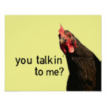 Funny Attitude Chicken - you talkin to me? Poster