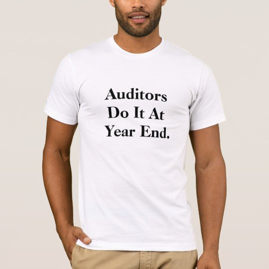 Funny Audit Slogan T T-Shirt