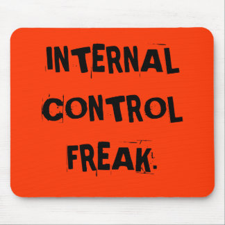 Funny Auditor Nickname - Internal Control Freak Mouse Pad