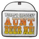 Funny Aunties Parties Worlds Greatest Aunt Beer Me MacBook Pro Sleeve