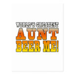 Funny Aunties Parties Worlds Greatest Aunt Beer Me Postcard