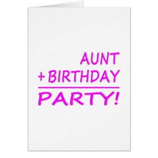 Funny Aunts Birthdays : Aunt + Birthday = Party Card