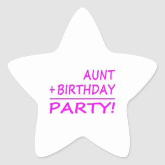 Funny Aunts Birthdays : Aunt + Birthday = Party Star Sticker
