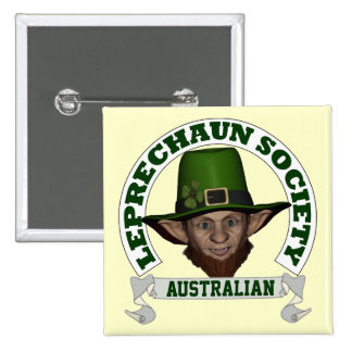 Funny Australian  leprechaun society Button