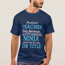 Funny Autism Special Needs Teacher CBendel T-Shirt