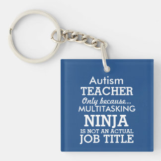 Funny Autism Special Needs Teacher Double-Sided Square Acrylic Keychain