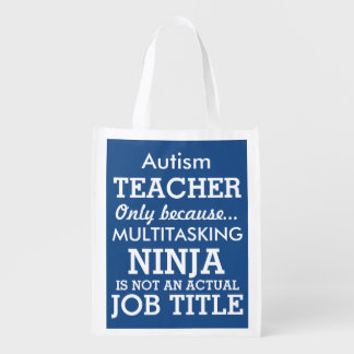 Funny Autism Special Needs Teacher Grocery Bag