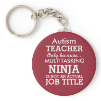 Funny Autism Special Needs Teacher Keychain