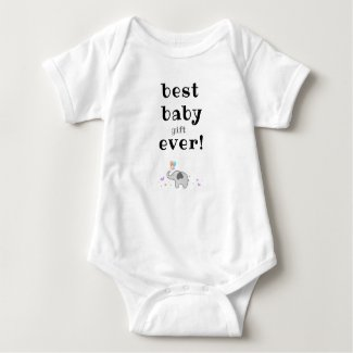Funny Baby Bodysuit With Funny Slogan, Best Baby,