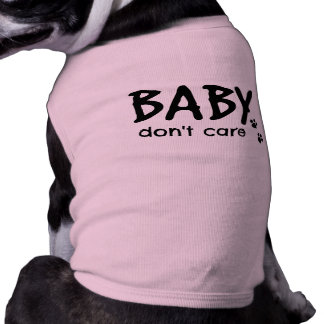 Funny Baby Don't Care Tee