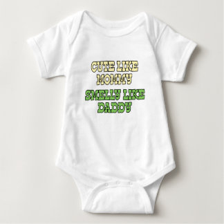 Funny Baby Shirt: Cute Like Mommy, Smelly Like Dad Baby Bodysuit