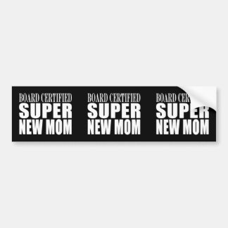 Funny Baby Showers New Mothers : Super New Mom Bumper Sticker