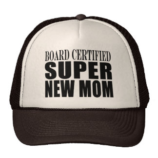 Funny Baby Showers New Mothers : Super New Mom Trucker Hats