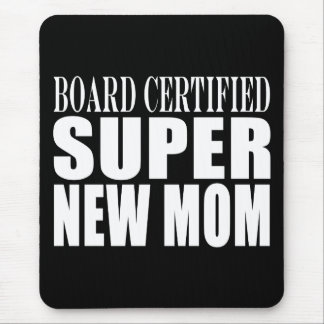 Funny Baby Showers New Mothers : Super New Mom Mouse Pad