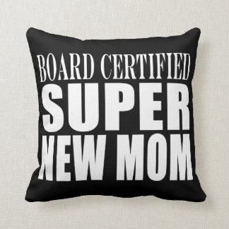 Funny Baby Showers New Mothers : Super New Mom Throw Pillows