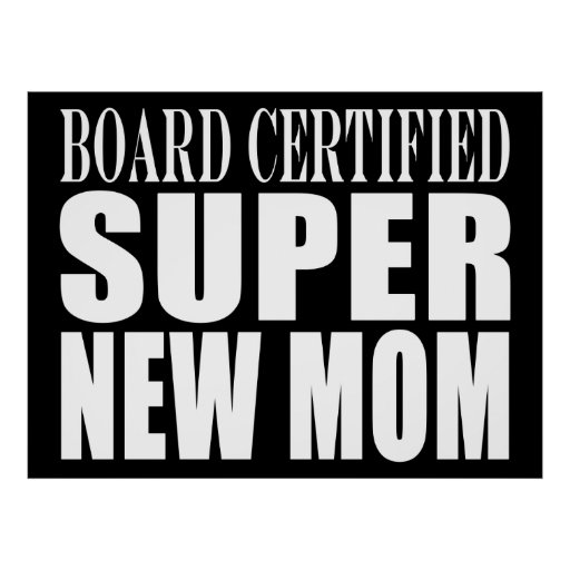 Funny Baby Showers New Mothers : Super New Mom Print