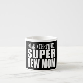 Funny Baby Showers New Mothers : Super New Mom Espresso Mugs