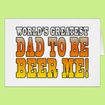 Funny Baby Showers Worlds Greatest Dad to Be Card