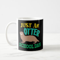 Funny Back To School Otter Lover Coffee Mug