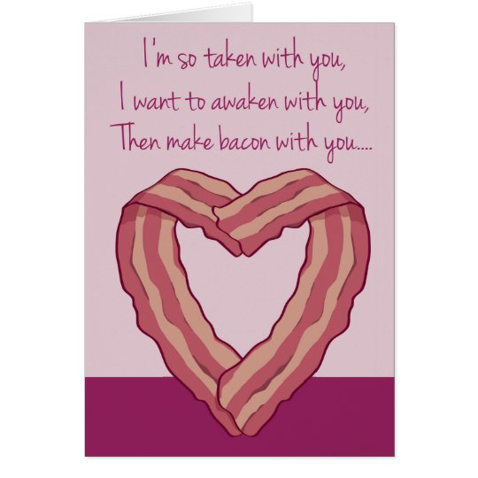 Funny Bacon Card Poem for Valentines Day – Valentines Day Card Poem