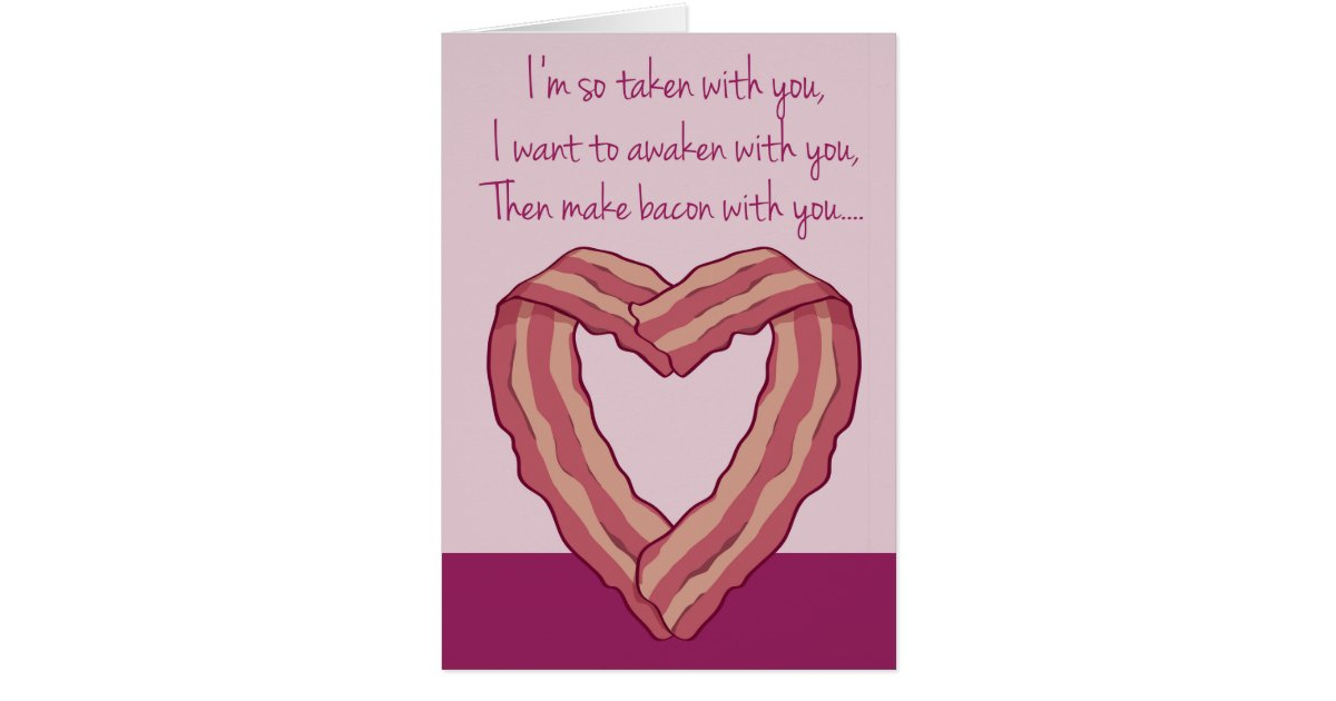 Funny Bacon Card Poem For Valentine S Day Zazzle Com