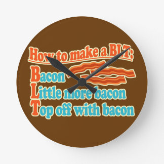 Funny Bacon Humor BLT Sandwich Round Clock