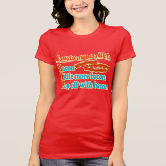 Funny Bacon Humor BLT Sandwich T-Shirt