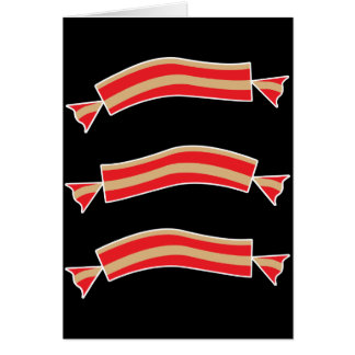 Funny Bacon Meat Candy Treats Card