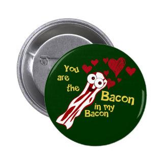 Funny Bacon Valentine's Button