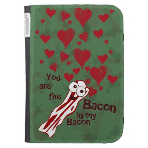 Funny Bacon Valentine's Kindle Case