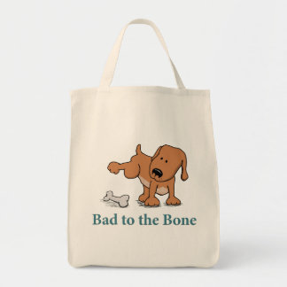 Funny Bad to the Bone Dog Grocery Tote Bag