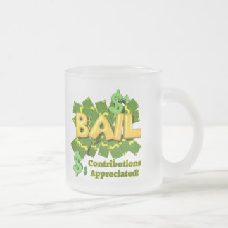 Funny Bail Money T-shirts Gifts 10 Oz Frosted Glass Coffee Mug