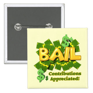 Funny Bail Money T-shirts Gifts 2 Inch Square Button