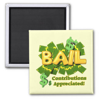 Funny Bail Money T-shirts Gifts 2 Inch Square Magnet
