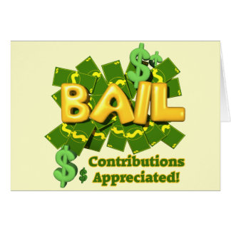 Funny Bail Money T-shirts Gifts Greeting Card