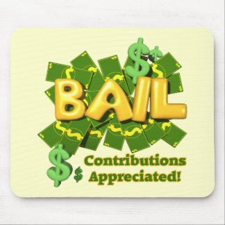 Funny Bail Money T-shirts Gifts Mouse Pad