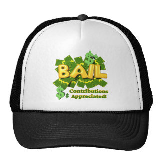 Funny Bail Money T-shirts Gifts Trucker Hat