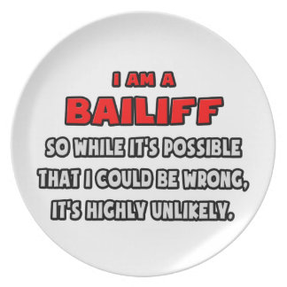 Funny Bailiff .. Highly Unlikely Plates