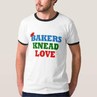 Funny Bakers Need (Knead) Love T-Shirt