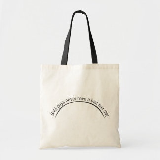 Funny - Bald guys never have a bad hair day Tote Bags