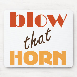 Funny Band Blow that Horn Mouse Pads